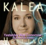 KALEA - Yesterday was tomorrow - Burnout-Edition